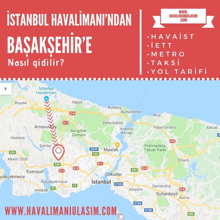 istanbul havalimanından başakşehire ulaşım