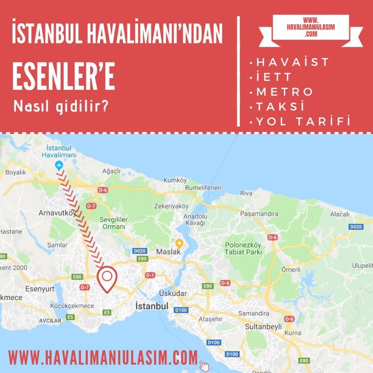 istanbul havalimanından esenlere ulaşım