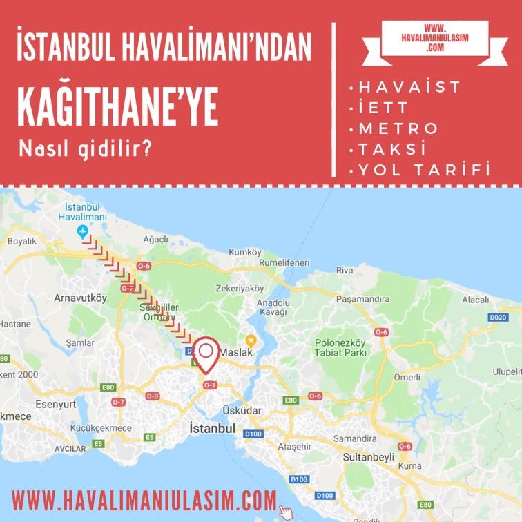 istanbul havalimanından kağıthaneye ulaşım
