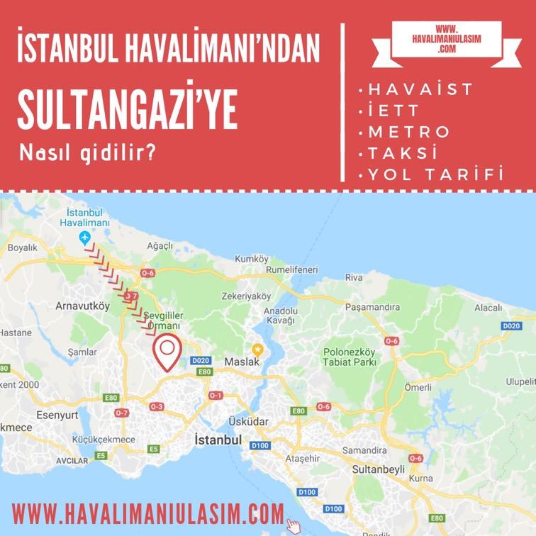 istanbul havalimanından sultangaziye ulaşım