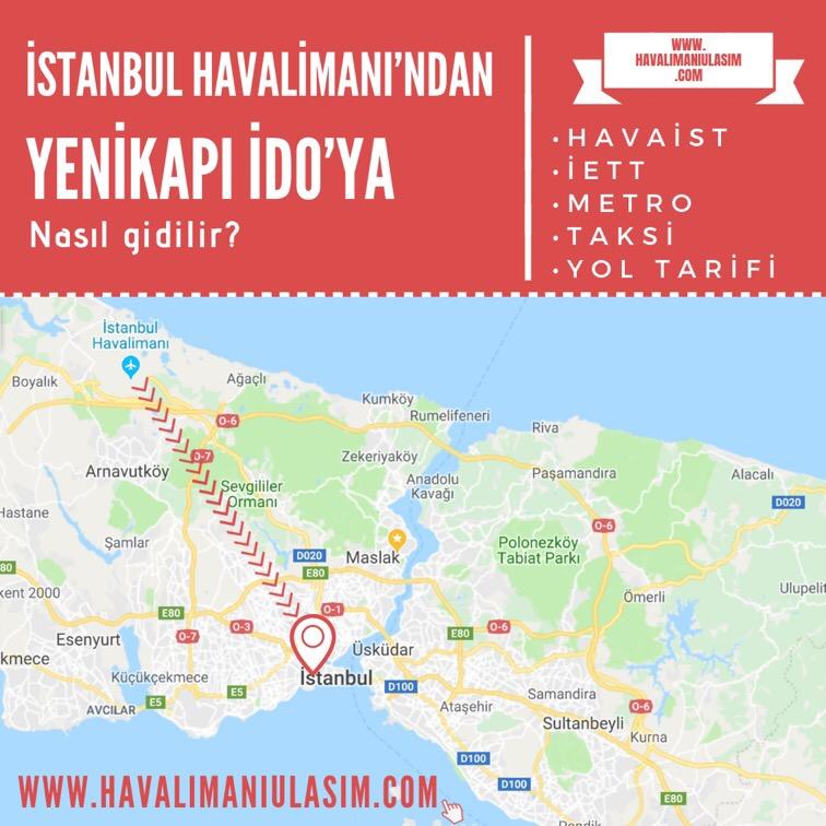istanbul havalimanından yenikapı idoya ulaşım