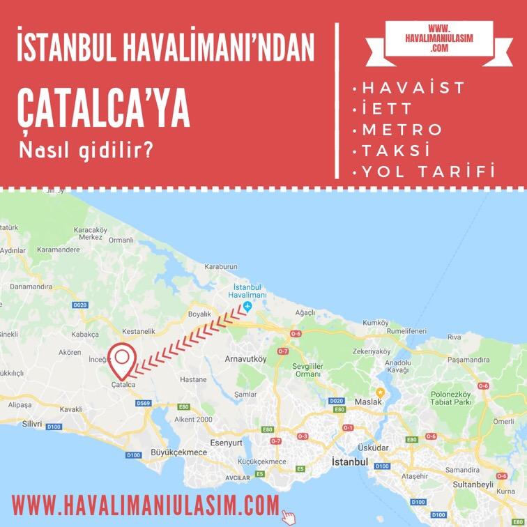 istanbul havalimanından çatalcaya ulaşım