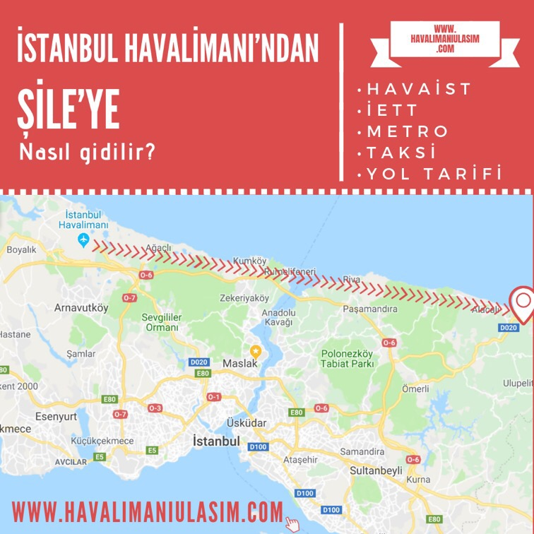 istanbul havalimanından şileye ulaşım