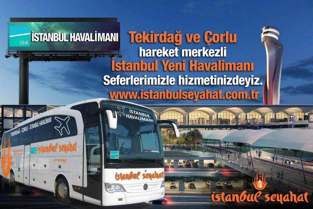 istanbul-seyahat-tekirdag-corlu-luleburgaz-cerkezkoy-kapakli-istanbul-havaalani-servis